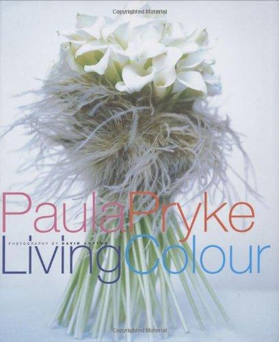 LIVING COLOUR, PAULA PRYKE (Beaux Livres)
