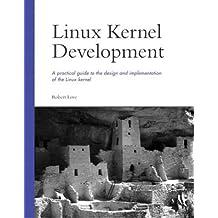 Linux Kernel Development by Robert Love (2003-09-08)