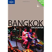 Best of Bangkok Encounter: The Ultimate Pocket Guide and Map (Lonely Planet Encounter)
