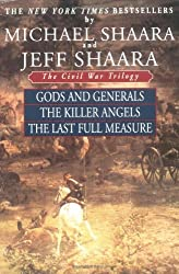 The Civil War Trilogy: Gods and Generals / The Killer Angels / The Last Full Measure by Michael Shaara (1999-04-27)