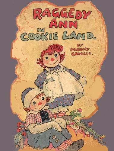 Raggedy Ann In Cookie Land (illustrated) (English Edition)
