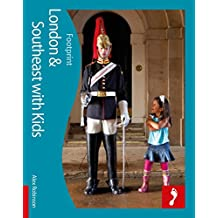 London with Kids (Footprint Travel Guides) (Footprint with Kids) by Alex Robinson (29-Apr-2011) Paperback