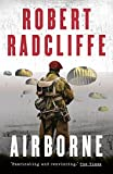 Airborne (The Airborne Trilogy) by Robert Radcliffe