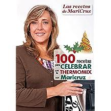100 recetas para celebrar con tu Thermomix con Maricruz