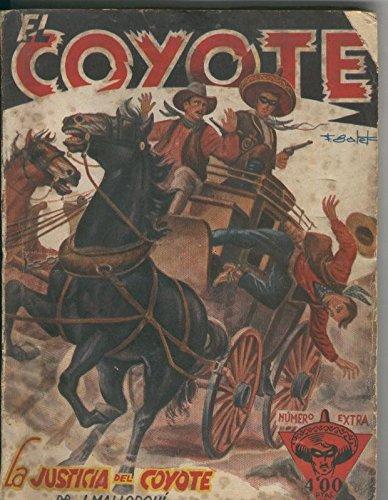 La Justicia Del Coyote