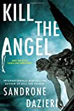 Kill the Angel (Caselli and Torre)