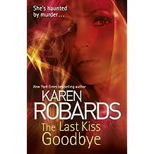 The Last Kiss Goodbye (Dr Charlotte Stone)