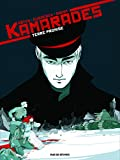 Kamarades, Tome 3 - Terre promise
