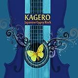 Songtexte von Kagero - Japanese Gypsy Rock