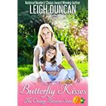 Butterfly Kisses (The Orange Blossom Series Book 1) (English Edition)