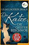 Die Katze, die Geister beschwor - Band 10: Die Bestseller-Serie (Die Katze, die ...)