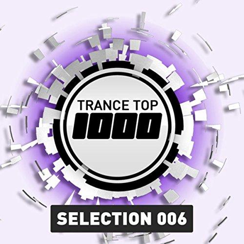 Trance Top 1000 Selection, Vol. 6