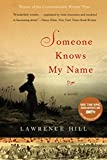 Image de Someone Knows My Name: A Novel