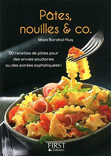Le Petit Livre de - Pâtes, nouilles & co par Maya BARAKAT-NUQ