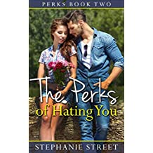 The Perks of Hating You ( Perks Book 2) (English Edition)