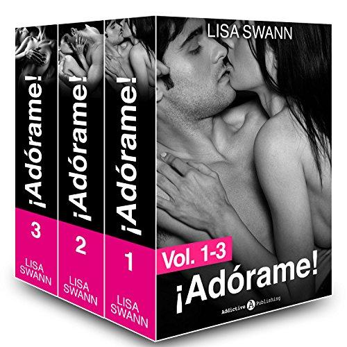 ¡Adórame! - Volúmenes 1-3 por Lisa Swann