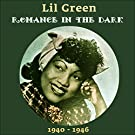 Romance In The Dark (Original Recordings 1940 - 1944)