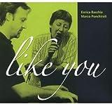 Like You by Enrica Bacchia & Marco Ponchir