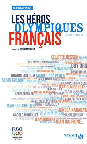 LES HEROS OLYMPIQUES FRANCAIS par Collectif