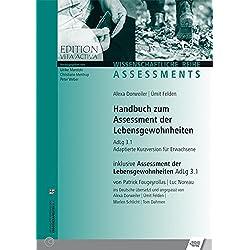 Handbuch zum Assessment der Lebensgewohnheiten: AdLg 3.1, Adaptierte Kurzversion für Erwachsene, inklusive Assessment der Lebensgewohnheiten AdLg 3.1 (Edition Vita Activa)