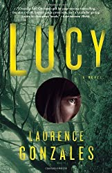 Lucy by Laurence Gonzales (2011-07-12)