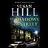 The Shadows in the Street: Simon Serrailler Book 5