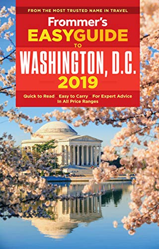 Frommer's EasyGuide to Washington, D.C. 2019 (English Edition) -