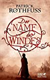 Patrick rothfuss der name des windes