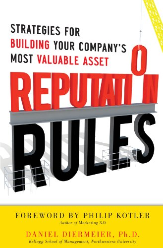 reputation-rules-strategies-for-building-your-companys-most-valuable-asset