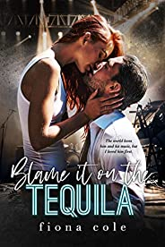 Blame it on the Tequila (English Edition)