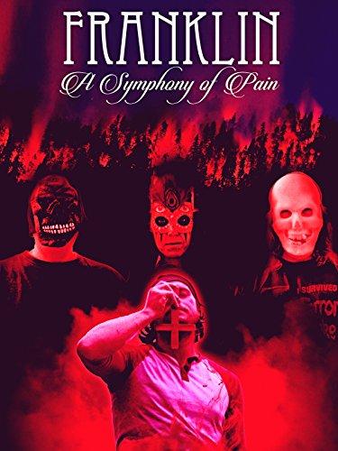 Franklin: A Symphony of Pain