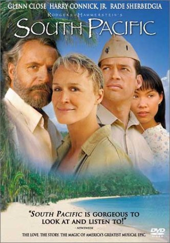 Rodgers & Hammerstein's South Pacific by Glenn Close (South Pacific Film)