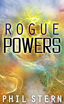 Rogue Powers (English Edition) di [Stern, Phil]