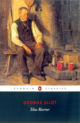 Silas Marner: The Weaver of Raveloe (Penguin Classics)
