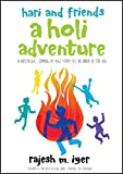 Hari and Friends - A HOLI ADVENTURE: A nostalgic, coming-of-age story set in India of the 80s