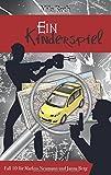 Image of Ein Kinderspiel: Fall 10 für Markus Neumann und Janna Berg (Spionin wider Willen)