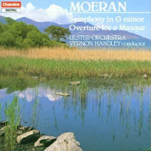 Moeran: Symphony in G minor / Overture for a Masque