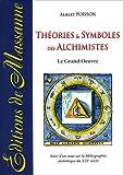 Théories et symboles des alchimistes - Editions de Massanne - 01/01/2010