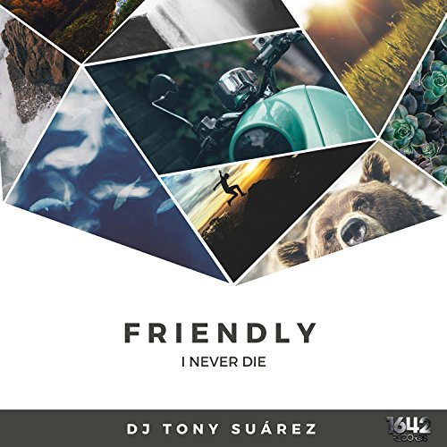 Friendly (Original Mix)
