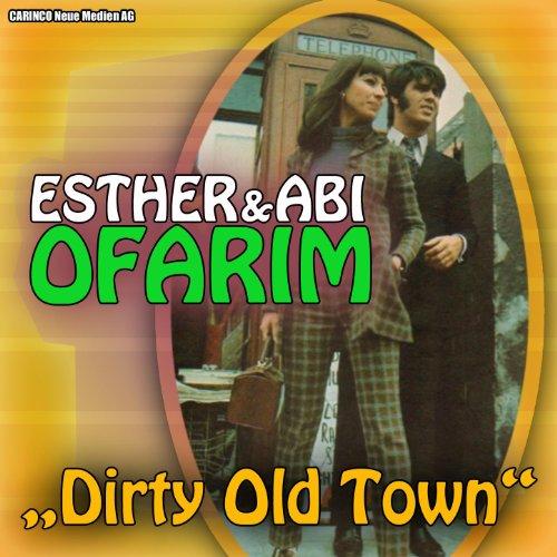 Esther & Abi Ofarim - Dirty Ol...