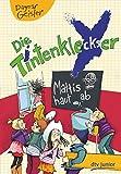 Die Tintenkleckser - Mattis haut ab (Bd. 3)