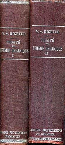 TRAITE DE CHIMIE ORGANIQUE - EN DEUX TOMES - TOMES 1 + 2 - TOME 1 : SERIE ACYCLIQUE - TOME 2 : SERIE CYCLIQUE.
