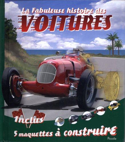 La fabuleuse histoire des voitures
