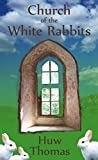 Church of the White Rabbits