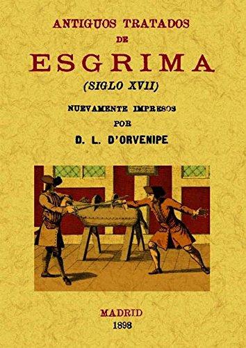 Antiguos tratados de esgrima por L. D'orvenipe