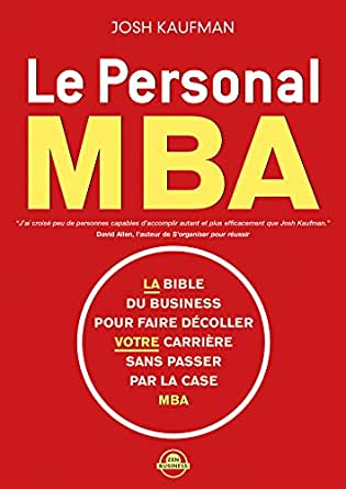 Le personal MBA (Zen business) (French Edition) eBook: Josh