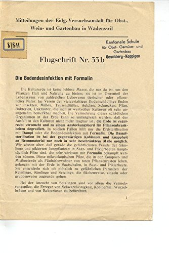 Die Bodendesinfektion mit Formalin.
