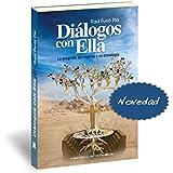 DIÁLOGOS CON ELLA