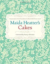 Maida Heatter's Cakes by Maida Heatter (2011-03-29)