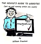 The Novice's Guide to Websites.